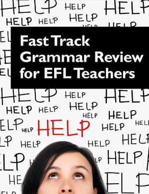 Grammar for EFL Teachers - Grammar Review
