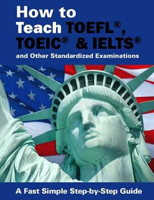 How to Teach TOEFL IELTS and More